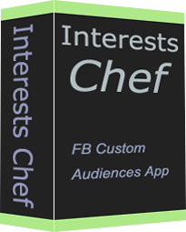 Interests Chef is a power application for facebook custom audiences
