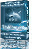 TinyMiner EVE Online Mining Bot. Best Eve Online Mining Bot Eve Auto Bot Eve Bot.